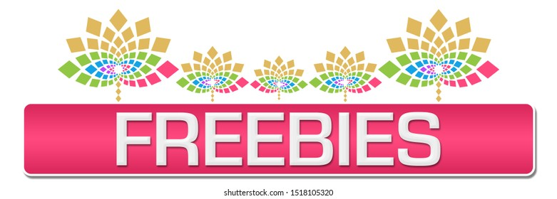 Freebies text written over pink colorful background.