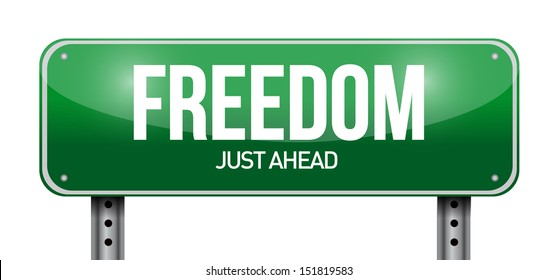 freedom road sign illustration design over a white background