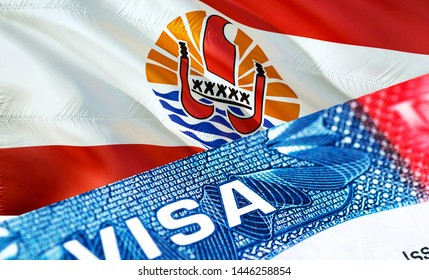 French Polynesia visa document close up, 3D rendering. Passport visa on French Polynesia flag. French Polynesia visitor visa in passport. French Polynesia multi entrance visa in passport. Close up of