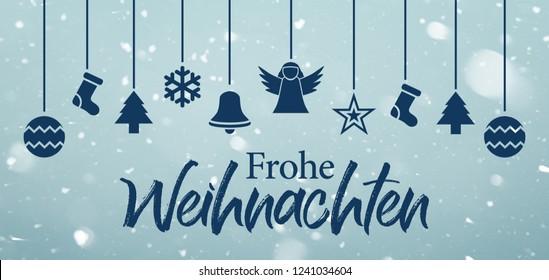 Frohe Weihnachten - Merry Christmas in german