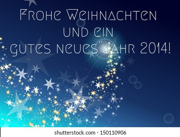 Frohe Weihnachten und ein gutes neues Jahr 2014 - merry christmas and a happy new year 2014 in german