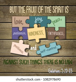 But the fruit of the spirit is love, joy, peace, patience, kindness, faithfulness, gentleness, and self-control. Against such things there is no law. Galatians 5:22-23