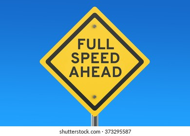 full speed ahead road sign isolated on blue sky