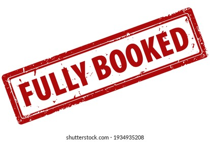 Fully Booked red square rubber stamp icon isolated on white background. Fully booked label.
