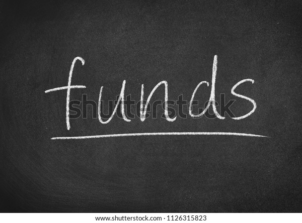 funds concept word on a blackboard background