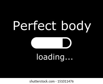 """Funny board with inscription """"Perfect body - loading"""""""