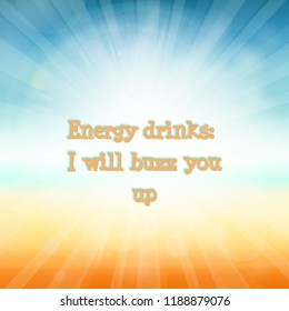 Funny Energy Drinks Quote