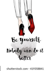 Funny Quotation on White background and stiletto shoes