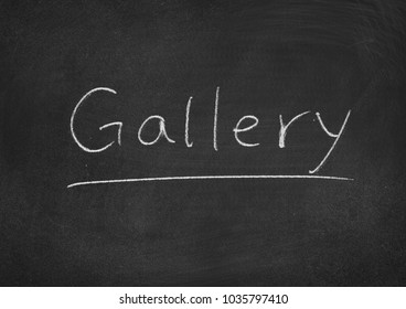 gallery concept word on a blackboard background