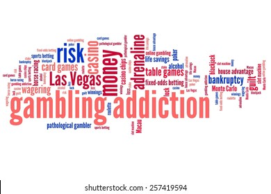 Gambling addiction concepts word cloud illustration. Word collage concept.