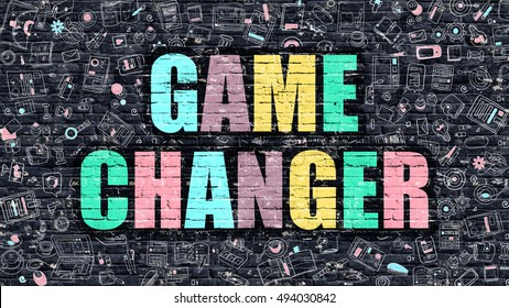 Game Changer. Multicolor Inscription on Dark Brick Wall with Doodle Icons. Game Changer Concept in Modern Style. Doodle Design Icons. Game Changer on Dark Brickwall Background.