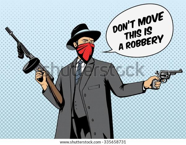 Gangster with gun robbery pop art retro style  raster illustration. Comic book imitation