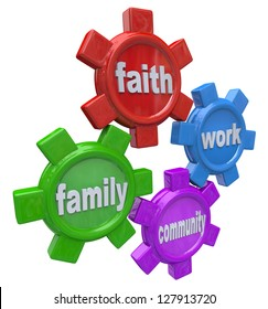The gears of life marked Faith Family Work and Community turn in harmony