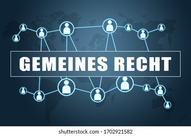 Gemeines Recht - german word for common right - text concept on blue background with world map and social icons.