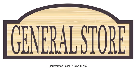 General store stylish wooden store sign over a white background