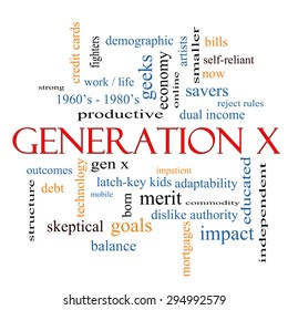 Generation X Word Cloud Concept with great terms such as now, dual income, gen x and more.