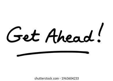 Get Ahead! handwritten on a white background.