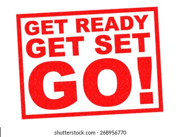 GET READY, GET SET, GO! red Rubber Stamp over a white background.