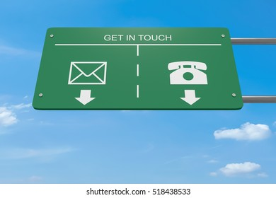 Get In Touch: Contact Icons Letter And Telephone Road Sign, 3d illustration