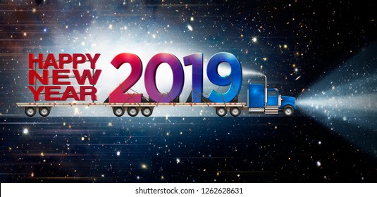Giant Happy New Year and 2019 on a semi truck flatbed set against a starry night sky background.  3D illustration
