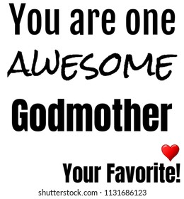 Gift for GodMother - Awesome Text Image for Birthday Appreciation Anniversary Christmas Mothers Day or Valentines Day  Present Ideas