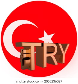 Gilded TRY lyre symbol on the background of the flag of Turkey. Finance concept. Rendering 3D. Isolated