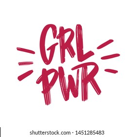 Girl power inscription handwritten with bright pink vivid font. GRL PWR hand lettering. Feminist slogan, phrase or quote. Modern illustration for t-shirt, sweatshirt or other apparel print.
