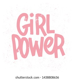 Girl power inscription handwritten with grungy pink letters or font. Modern hand lettering isolated on white background. Feminist slogan, phrase or quote. illustration for t-shirt print.