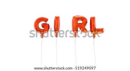 GIRL Word Made Red Foil Balloons Stockillustration 519249097
