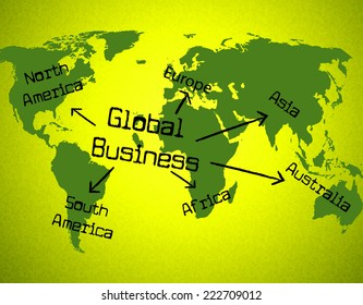 Global Business Representing Globalise Globalize And Earth