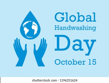 Global Handwashing Day illustration. Palm with drop of water. Silhouette of hands with Earth. Important day