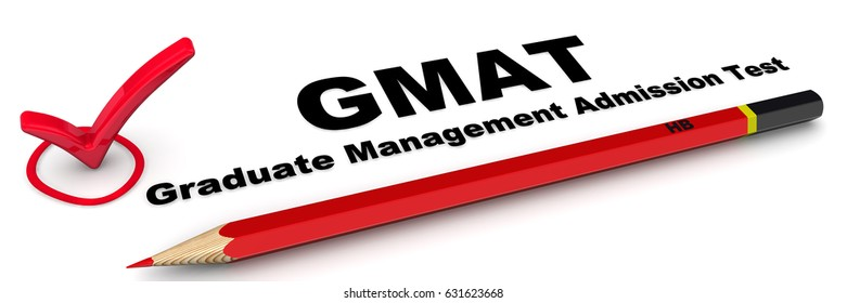"""GMAT. Graduate Management Admission Test. The check mark """"GMAT. Graduate Management Admission Test"""" with red pencil on white surface. Isolated. 3D Illustration"""