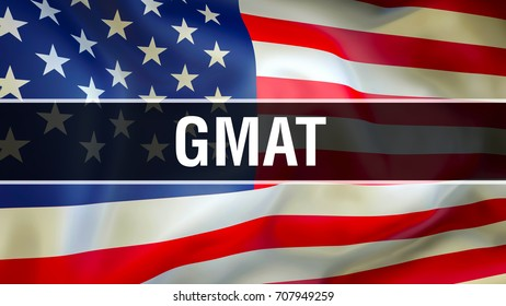 GMAT USA exam on United Statesflag waving in the wind. Speaking English Language Concept, Graduate Management Admission Test, USA GMAT USA flag. USA mba score practice test club concept
