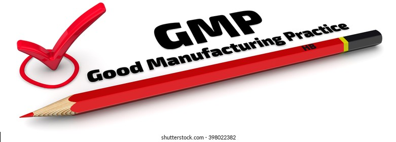"""GMP. Good Manufacturing Practice. The mark """"GMP. Good Manufacturing Practice"""". Red pencil and mark on white surface. 3D illustration. Isolated"""