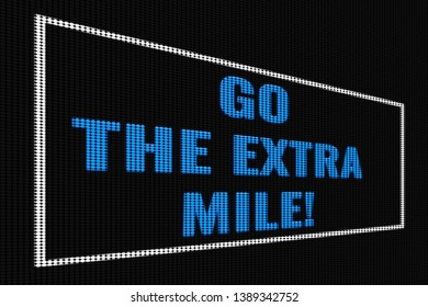 Go The Extra Mile blue  text on dark screen, tv effect.