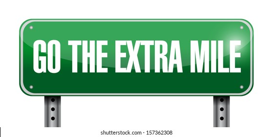 go the extra mile road sign illustration design over a white background