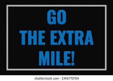 Go The Extra Mile text on dark screen, tv effect.