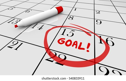 Goal Accomplish Achieve Mission Calendar Word Circled 3d Illustration