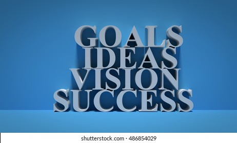 Goals Ideas Vission and success