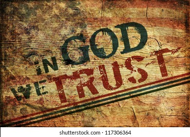 In God we trust Grunge Background