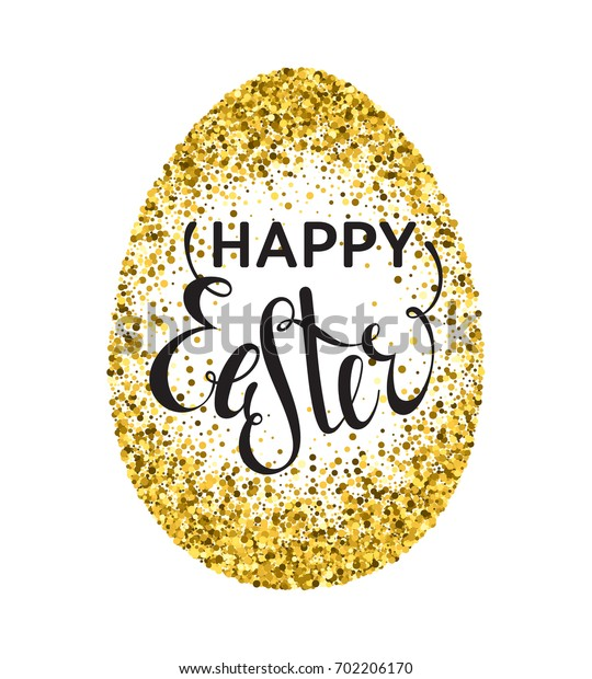 Gold confetti Happy Easter greeting card with egg on white background. Calligraphy lettering design element for greeting cards, banners, posters, invitations, postcards.