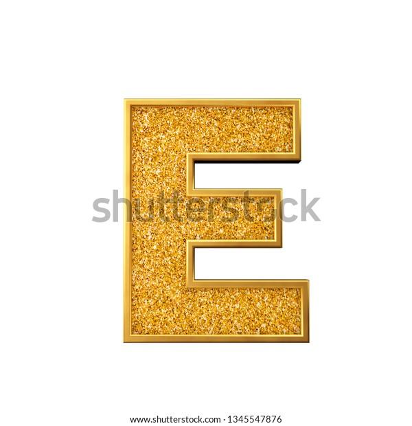 Gold Glitter Letter E Shiny Sparkling Stock Illustration