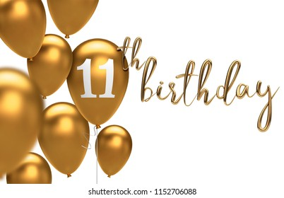 Gold Happy 11th birthday balloon greeting background. 3D Rendering