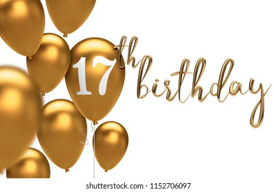 Gold Happy 17th birthday balloon greeting background. 3D Rendering
