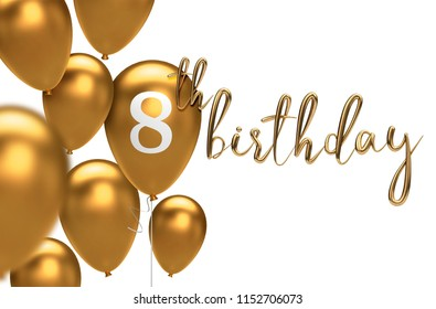 Gold Happy 8th birthday balloon greeting background. 3D Rendering