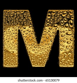 Gold metal three-dimensional alphabet symbol - letter M. Covered with drops of clear water on glossy metal. Isolated on black