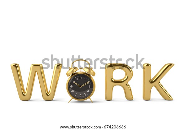 """Gold word """"work"""" and clock 3D illustration"""