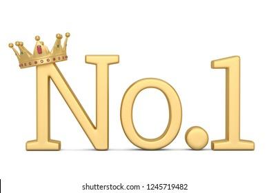 Golden no 1 text with crown isolated on white background 3D illustration.