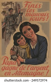 Gone are the bad old days! Dad earns money in Germany,' reads this posted in English. German WW2 occupation political poster. 1943.