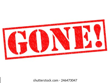 GONE! red Rubber Stamp over a white background.